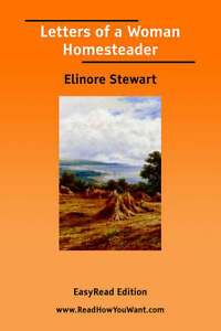 Letters-of-a-Woman-Homesteader-EasyRead-Edition-Stewart-Elinore-Very-Good