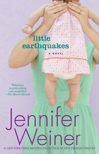 Little Earthquakes by Jennifer Weiner (2...