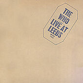 The Who - Live at Leeds (Live Recording,...