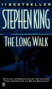 The Long Walk by Richard Bachman and Ste...