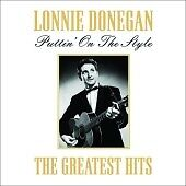 Lonnie Donegan - Puttin' on the Style (G...