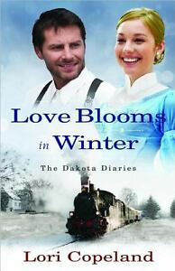 Love Blooms in Winter by Lori Copeland (...