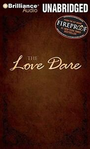 The Love Dare by Alex Kendrick and Steph...