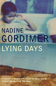 The Lying Days by Nadine Gordimer (Paper...