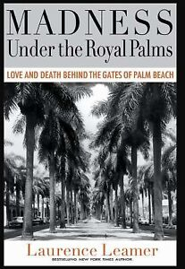 Madness under the Royal Palms : Love and...
