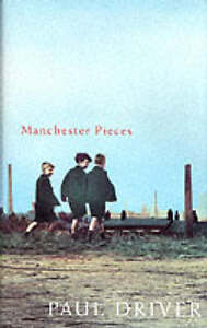 Manchester Pieces Paul Driver