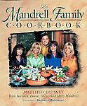 The Mandrell Family Cookbook by Matthew ...