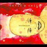 Mantennae [Digipak] * by David P. Smith ...