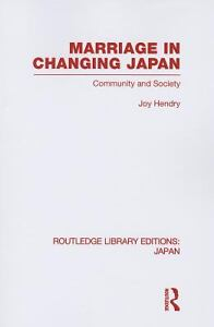 Marriage in Changing Japan : Community a...