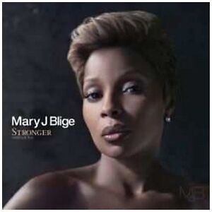 Mary J. Blige - Stronger with Each Tear ...