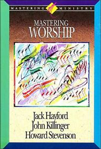 Mastering Worship by John Killinger, How...