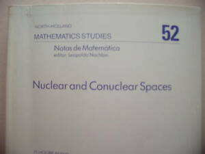 Mathematics-Studies-52-Nuclear-and-Conuclear-Spaces