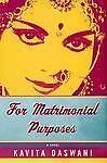 http://i.ebayimg.com/t/Matrimonial-Purposes-Kavita-Daswani-2003-Hardcover/00/$(KGrHqJ,!pQE-v1DDhpYBP7B54G5Qw~~_35.JPG