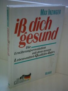 Max-Inzinger-Iss-dich-gesund-Die-Ernaehrungsrevolution-mit-dem-neuen-Lebensmitt