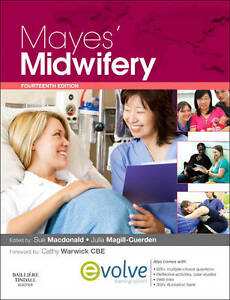 Mayes' Midwifery: A Textbook for Midwive...