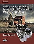 Medium Heavy Duty Truck Engines, Fuel and Computerized Management