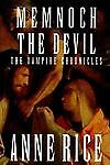 Memnoch the Devil Bk. 5 by Anne Rice (19...