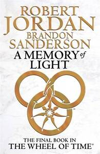 A Memory of Light by Robert Jordan, Bran...