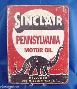 Metal Gas And Oil Signs http://www.ebay.com/itm/Metal-Tin-SINCLAIR-DINO-GAS-MOTOR-OIL-PENNSYLVANIA-Sign-Garage-Wall-Decor-Car-/380444696619