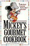 Mickey's Gourmet Cookbook : Most Popular Recipes from Walt Disney World and... in Books, Cookbooks | eBay