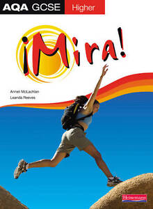 Mira AQA GCSE Spanish Higher Student Book Higher Student Book by