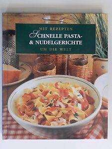 Mit-Rezepten-um-die-Welt-Schnelle-Pasta-und-Nudelgerichte