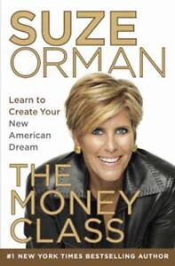 The Money Class : Learn to Create Your N...