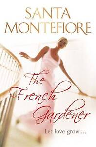 Montefiore-Santa-The-French-Gardener-Book