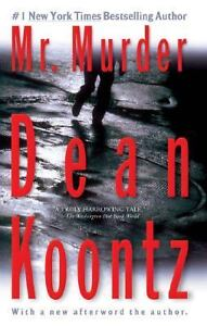 Mr. Murder by Dean Koontz (2006, Paperba...