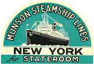 Munson Steamship New York Vintage Style Travel Sticker Decal Baggage Label Ebay