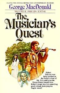 The Musician's Quest by George MacDonald...