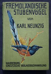 NEUNZIG-DIE-FREMDLANDISCHEN-STUBENVOGEL-ILLUSTRIERT-FARBDRUCKTAFELN-1921