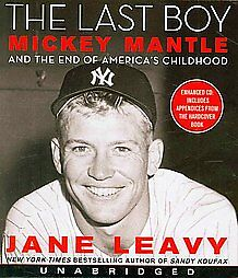 NEW! Last Boy: Mickey Mantle and the End of America's Childhood by Jane Leavy CD