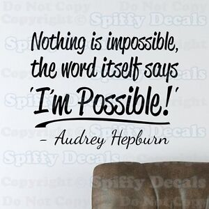 Nothing Impossible Quote Audrey Hepburn
