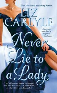 Never Lie to a Lady by Liz Carlyle (2007...