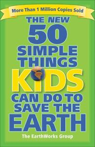 The New 50 Simple Things Kids Can Do to ...
