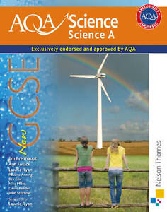 New AQA Science GCSE Science A: GCSE Stu...