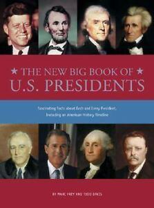 The New Big Book of U. S. Presidents by ...