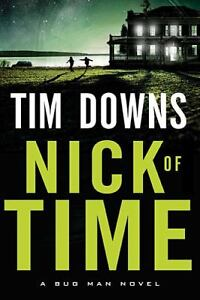 Nick of Time by Tim Downs (2011, Paperba...