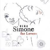 Nina Simone for Lovers by Nina Simone (C...