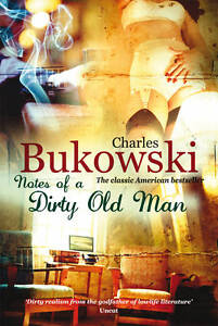 Notes-of-a-Dirty-Old-Man-Bukowski-Charles-New-Condition