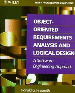 Object Oriented Requirements Analysis And Logical Design A Software Engineering Approach Downloads Website Of Deafehu