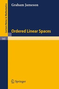 Ordered linear spaces Graham Jameson