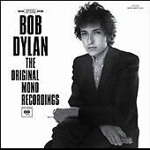The Original Mono Recordings by Bob Dyla...