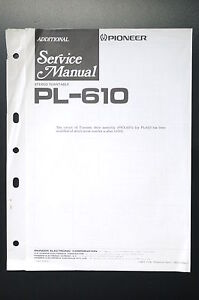 PIONEER-PL-610-Original-Additional-Service-Manual-Anleitung-Schaltplan-o26
