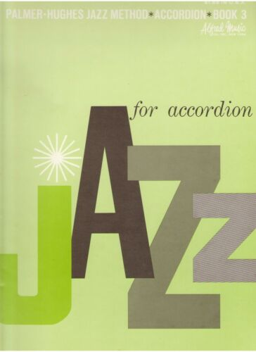 Palmer Hughes Jazz Method Accordion Book Three in Musical Instruments & Gear, Accordion & Concertina | eBay