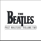 Past Masters, Vol. 2 by Beatles (The), T...