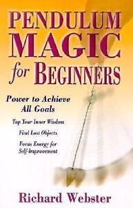 Pendulum Magic for Beginners : Tap into ...