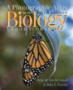 Photographic Atlas for the Biology Laboratory Kent M. Van De Graaff and John L. Crawley