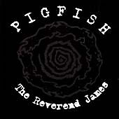 Pigfish-The-Reverend-James-CD-new